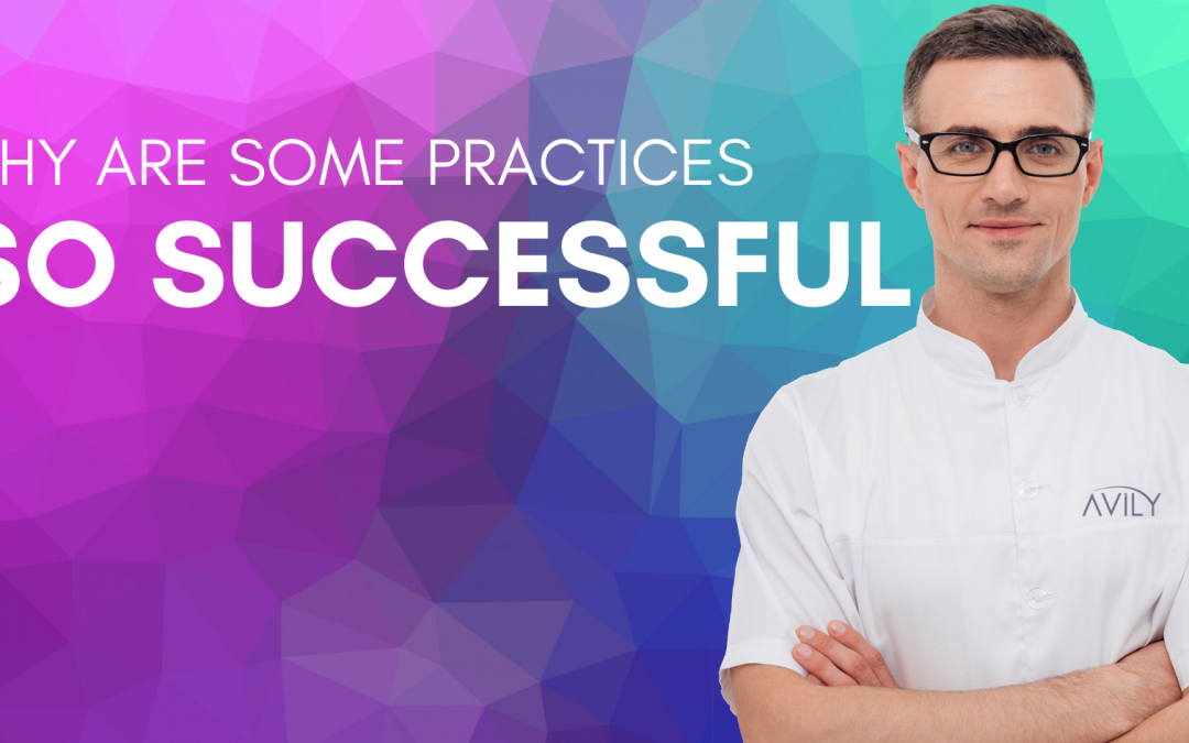 Why are some practices so successful?